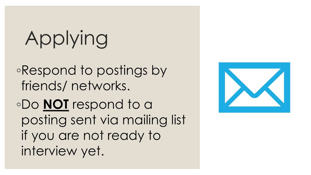 Applying ◦Respond to postings by friends/ netwo...