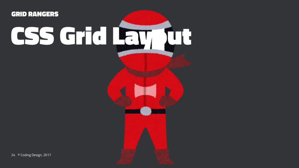 GRID RANGERS CSS Grid Layout 24 © Coding Design...