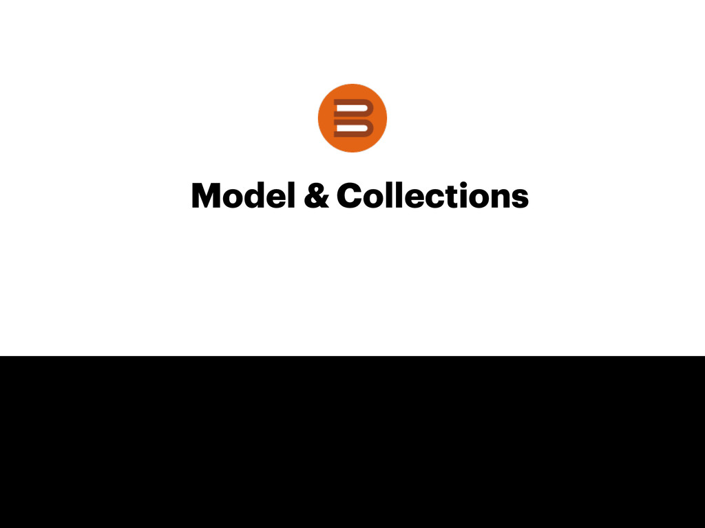 Model & Collections