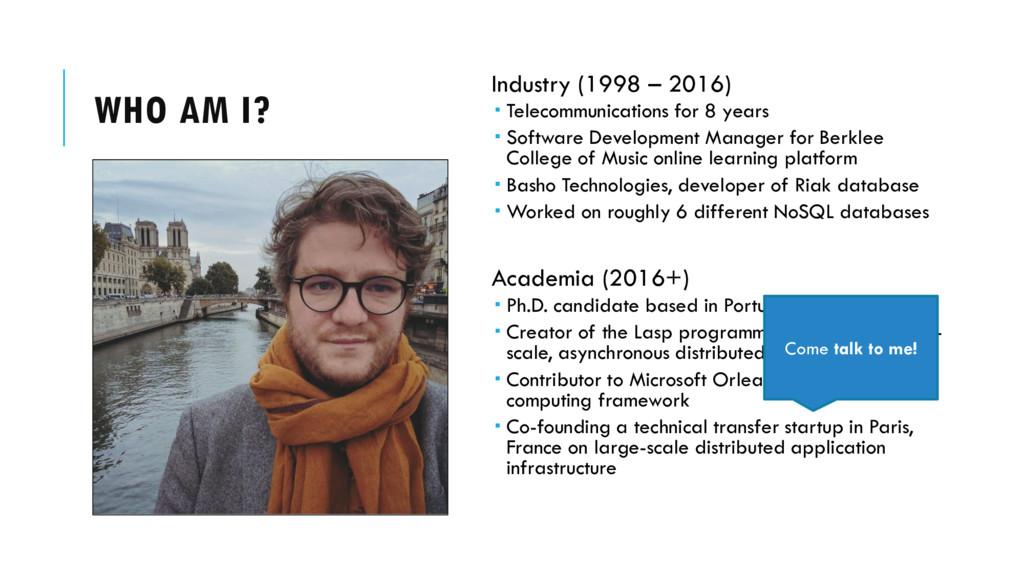 WHO AM I? Industry (1998 – 2016)  Telecommunic...