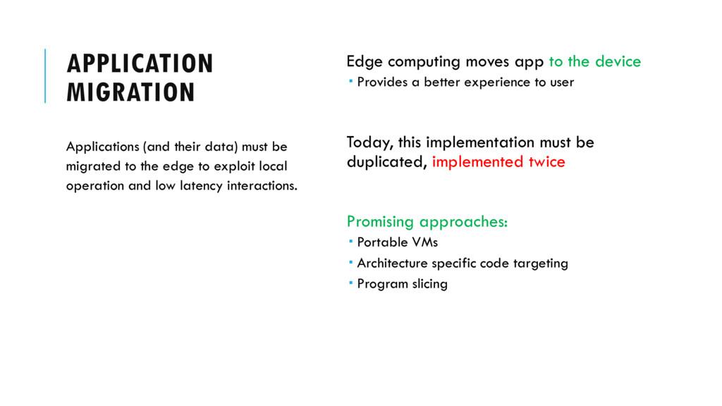 APPLICATION MIGRATION Edge computing moves app ...