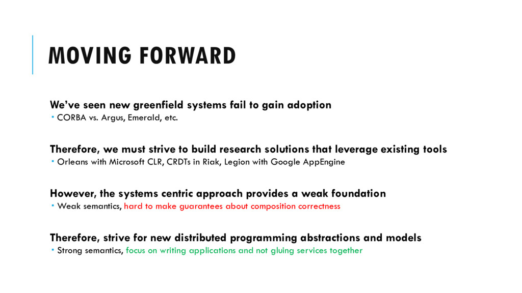 MOVING FORWARD We've seen new greenfield system...