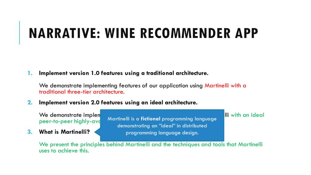 NARRATIVE: WINE RECOMMENDER APP 1. Implement ve...