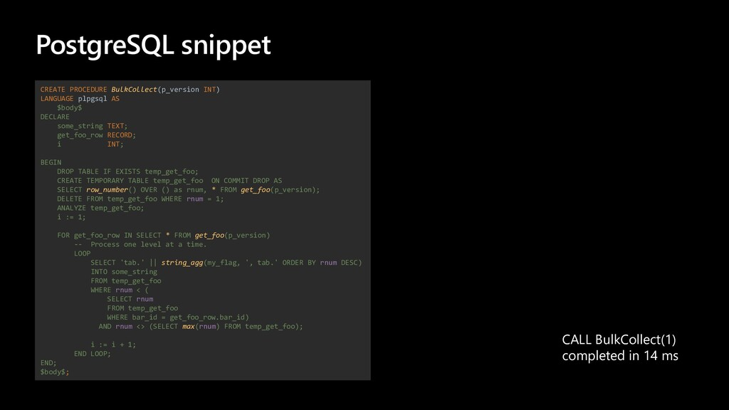 PostgreSQL snippet CREATE PROCEDURE BulkCollect...