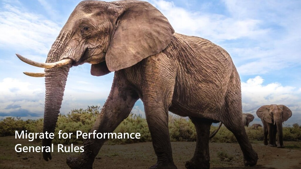 Migrate for Performance General Rules