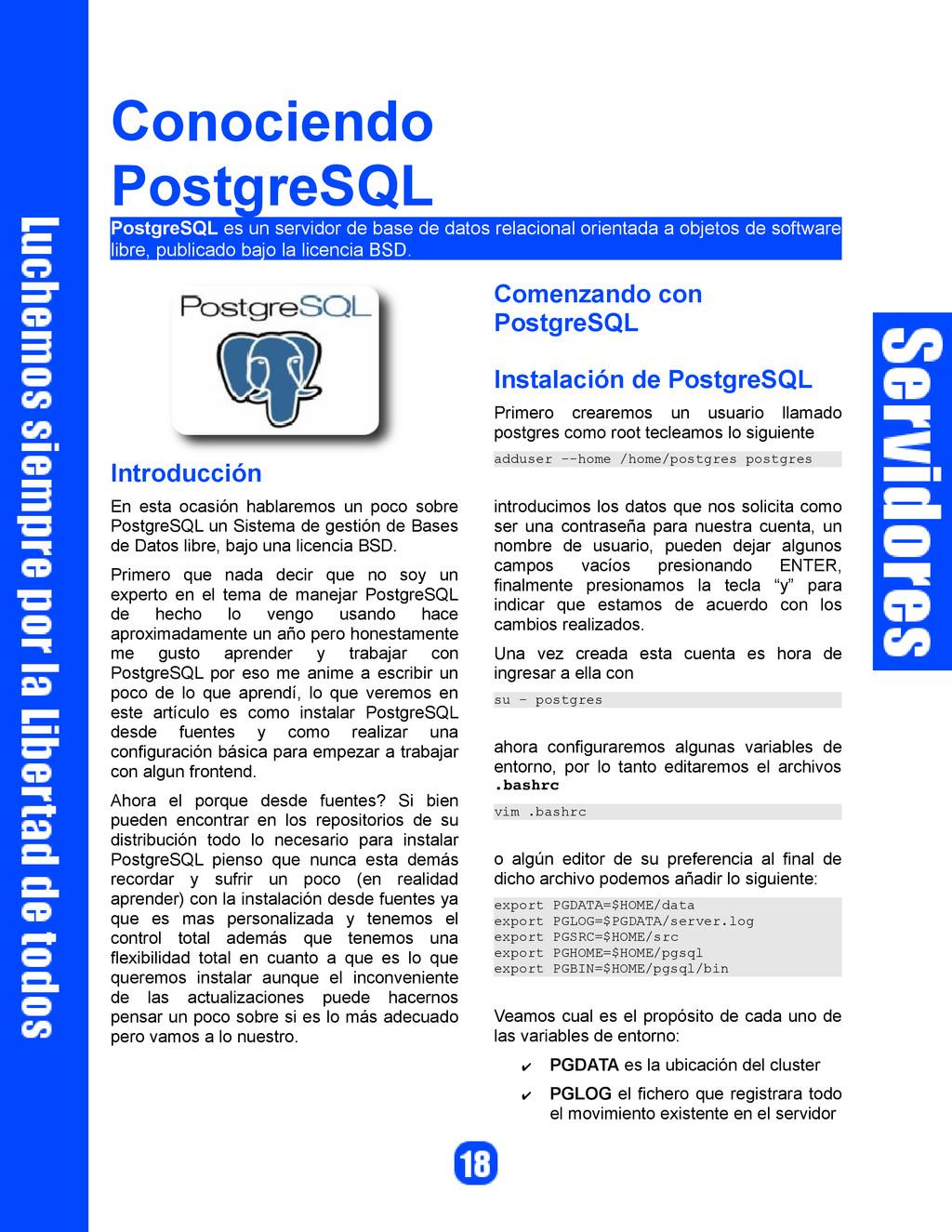 Conociendo PostgreSQL PostgreSQL es un servidor...