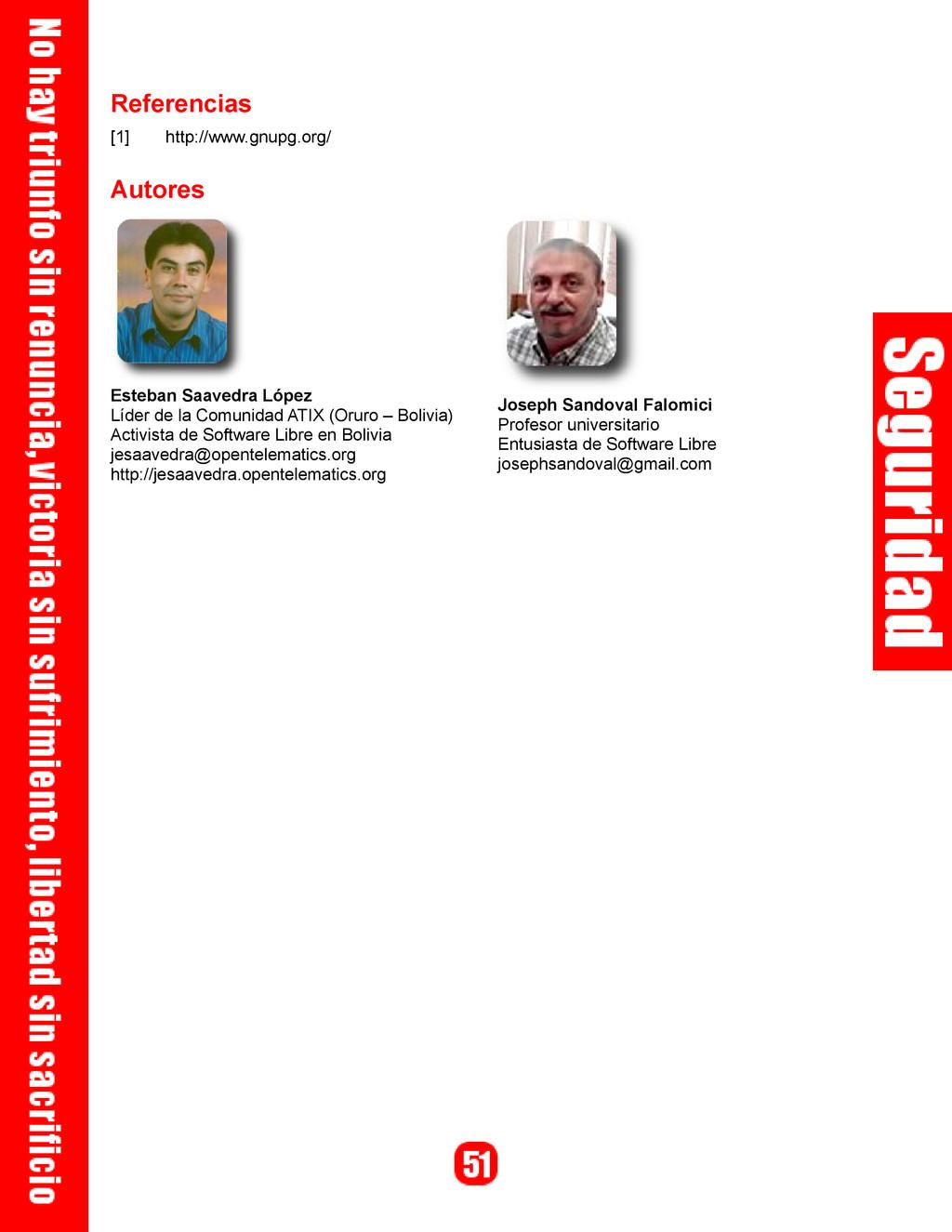 Referencias [1] http://www.gnupg.org/ Autores E...