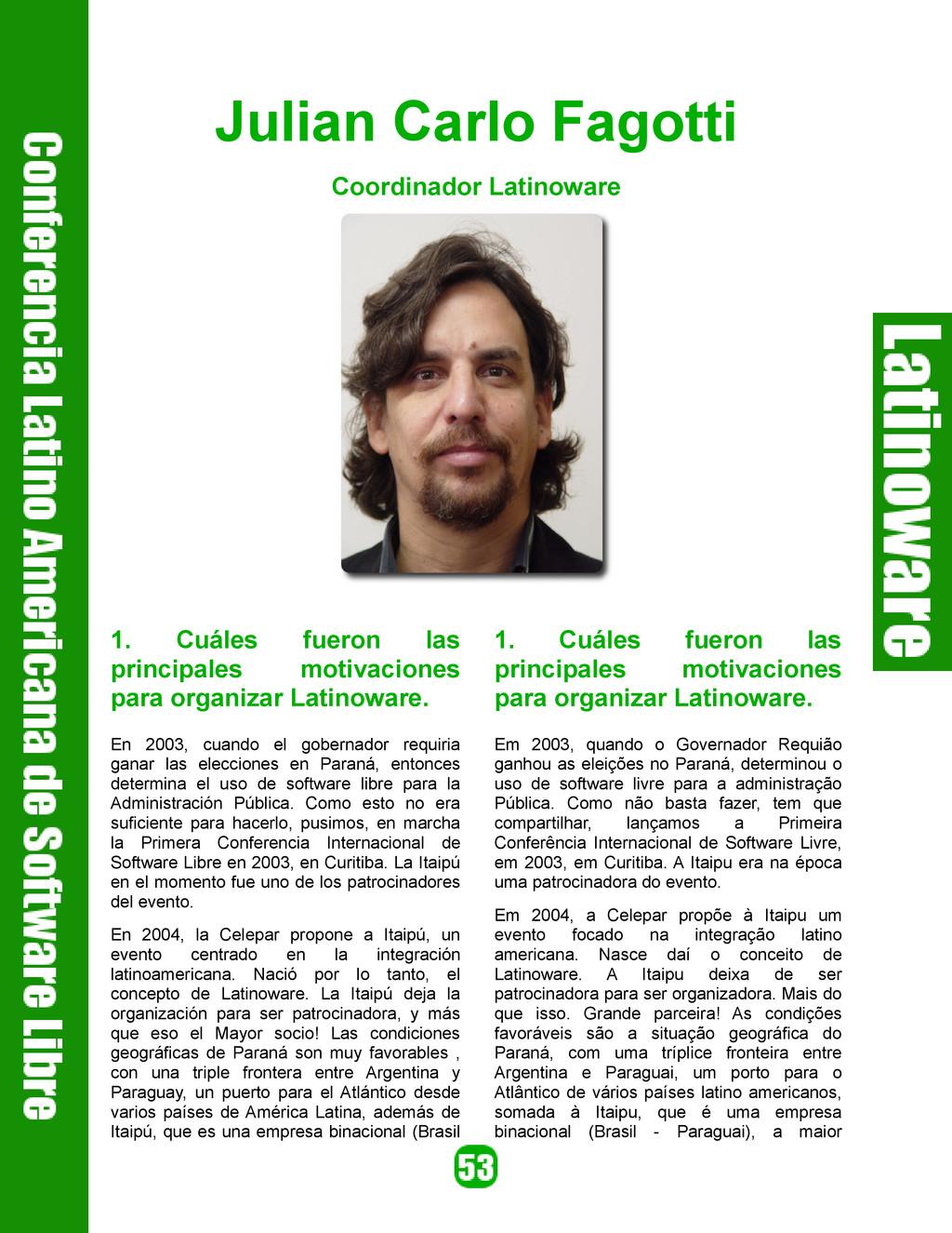 Julian Carlo Fagotti Coordinador Latinoware 1. ...