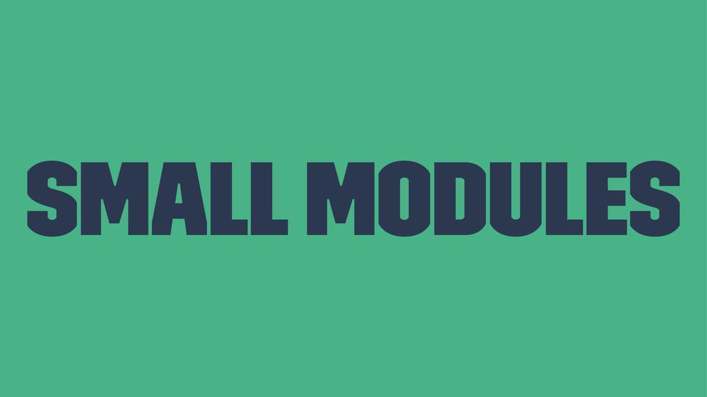 Small modules