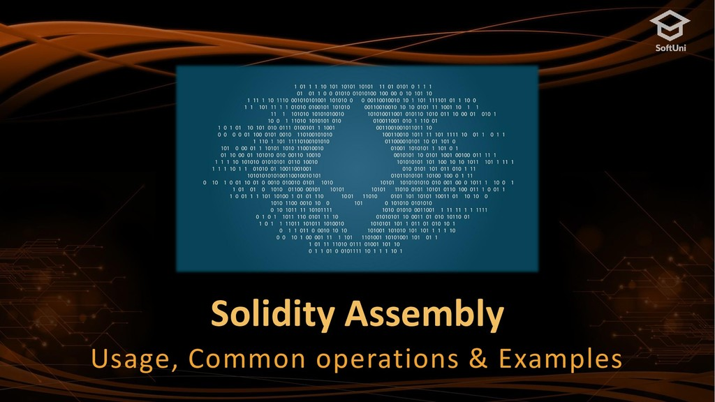 Solidity Assembly Usage, Common operations & Ex...