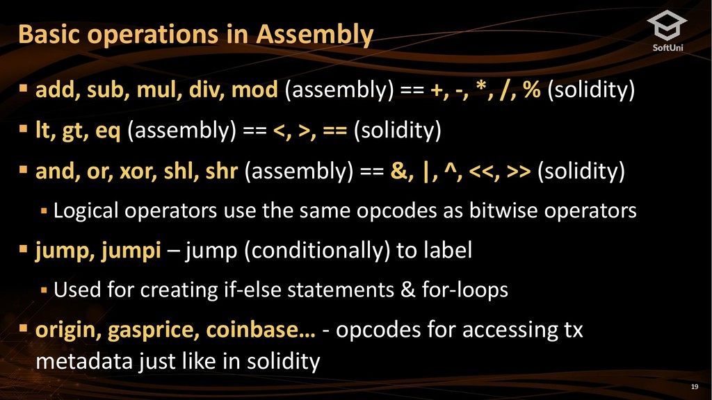 19 Basic operations in Assembly ▪ add, sub, mul...