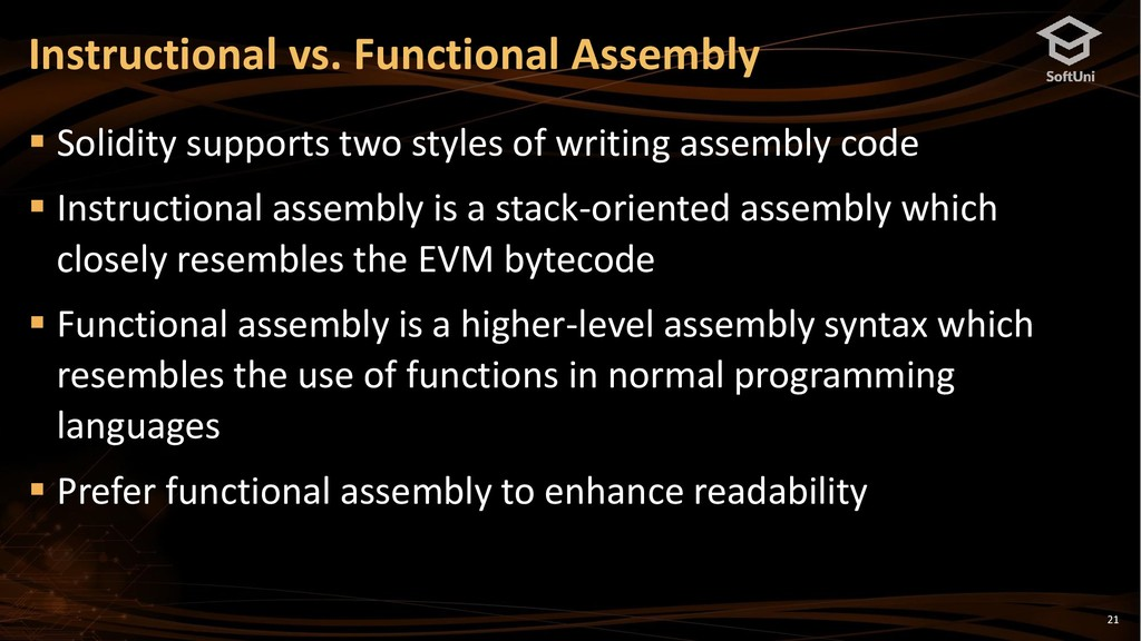 21 Instructional vs. Functional Assembly ▪ Soli...