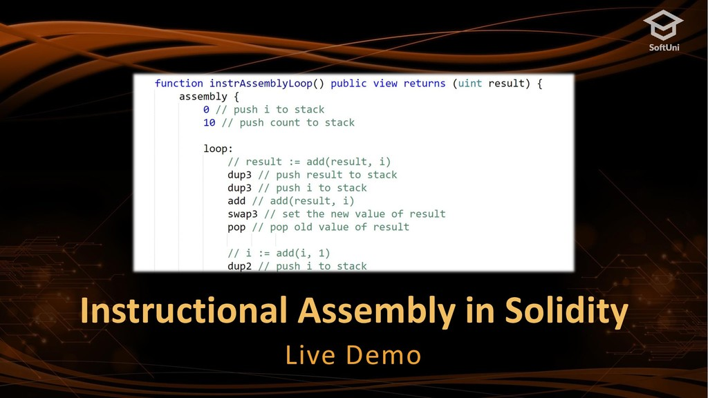 Instructional Assembly in Solidity Live Demo