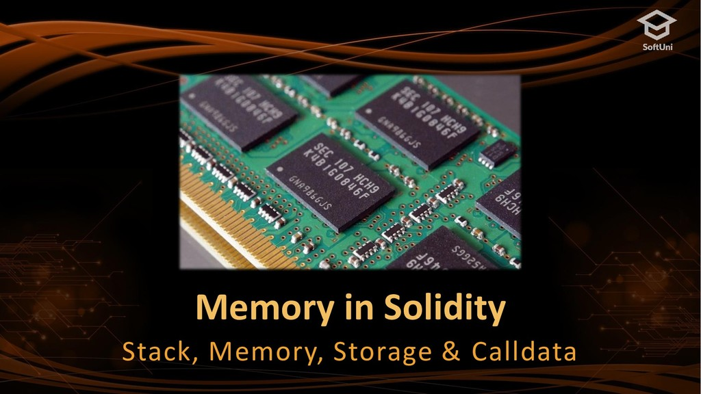 Memory in Solidity Stack, Memory, Storage & Cal...