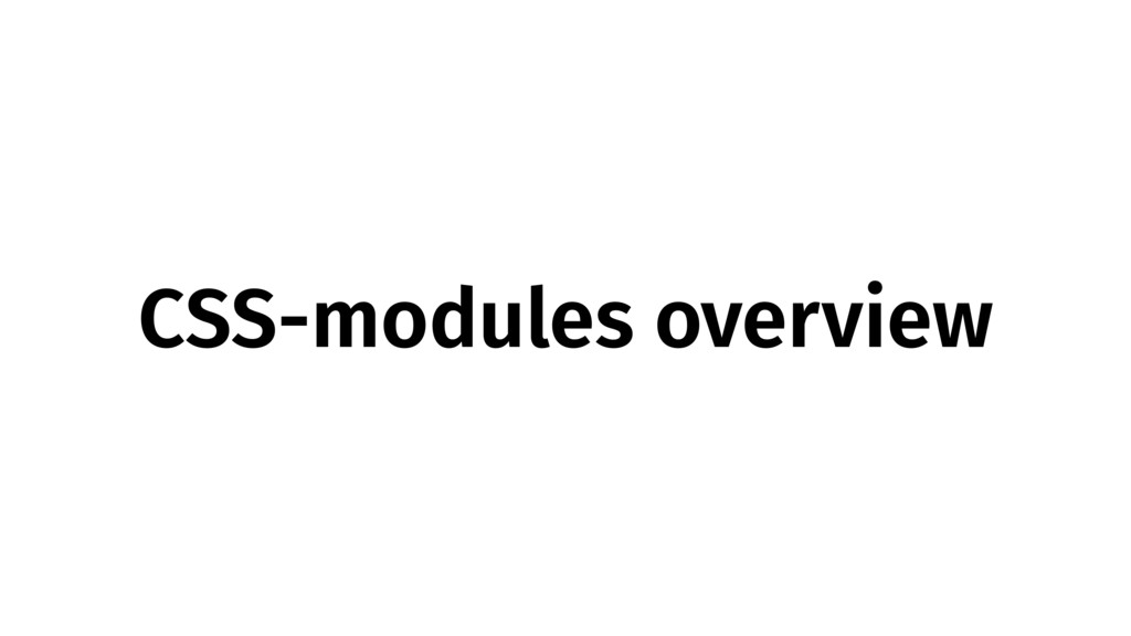 CSS-modules overview