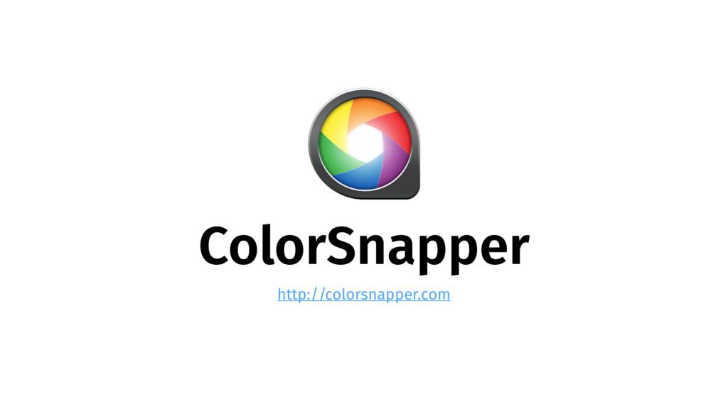 ColorSnapper http://colorsnapper.com