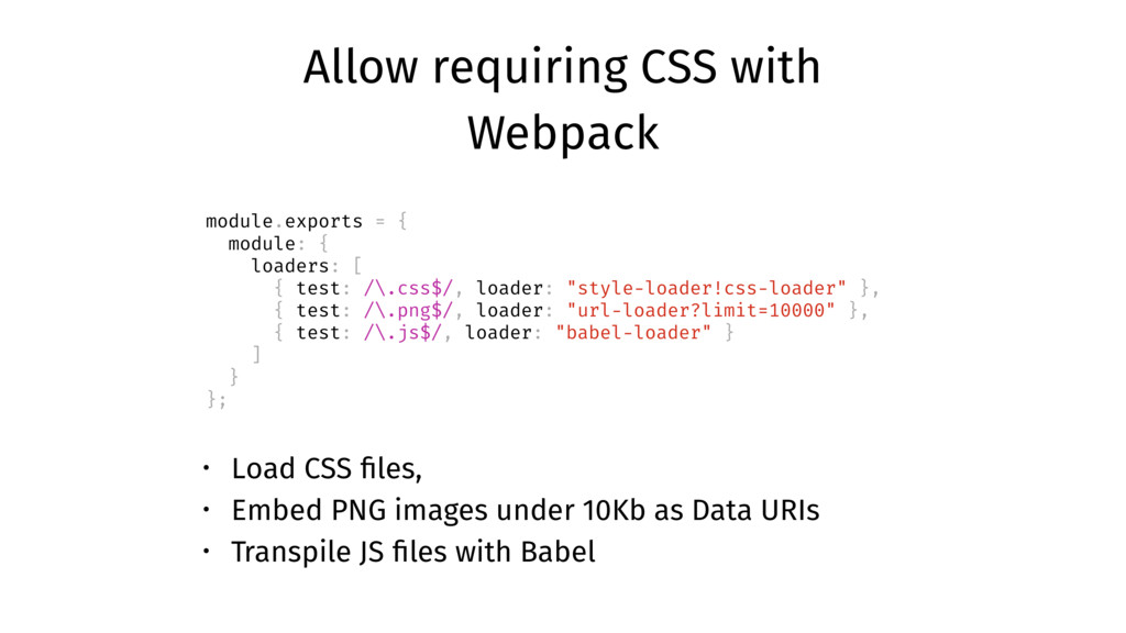Allow requiring CSS with Webpack module.exports...