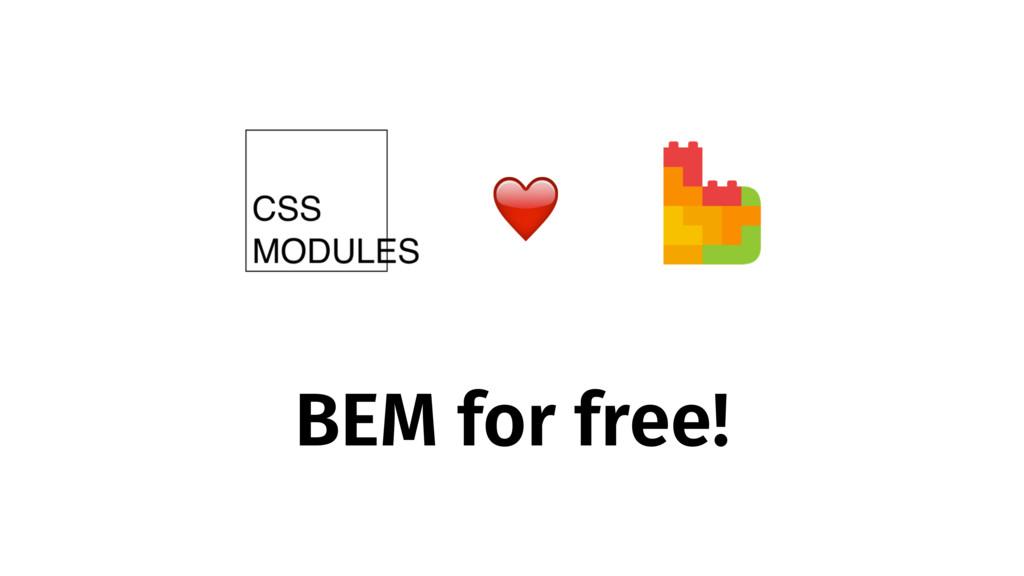 BEM for free! ❤