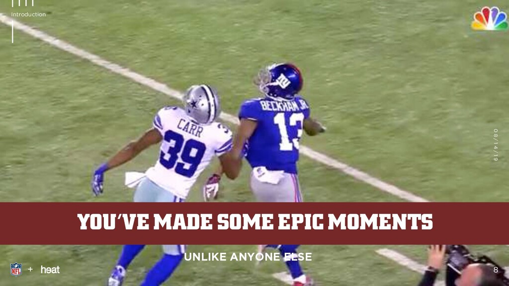 YOU'VE MADE SOME EPIC MOMENTS 0 8 / 1 4 / 1 9 +...