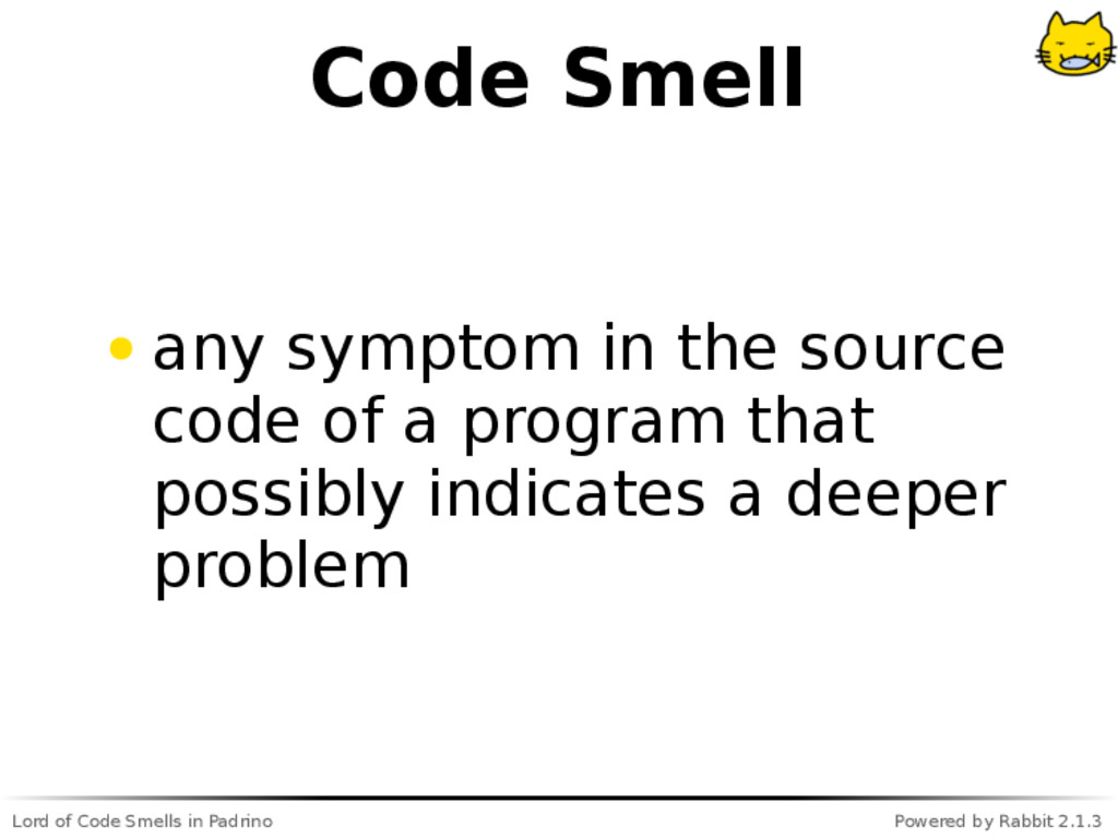 Lord of Code Smells in Padrino Powered by Rabbi...