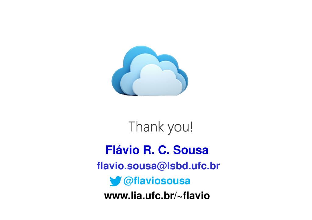 Thank you! Thank you! Thank you! Thank you! Flá...