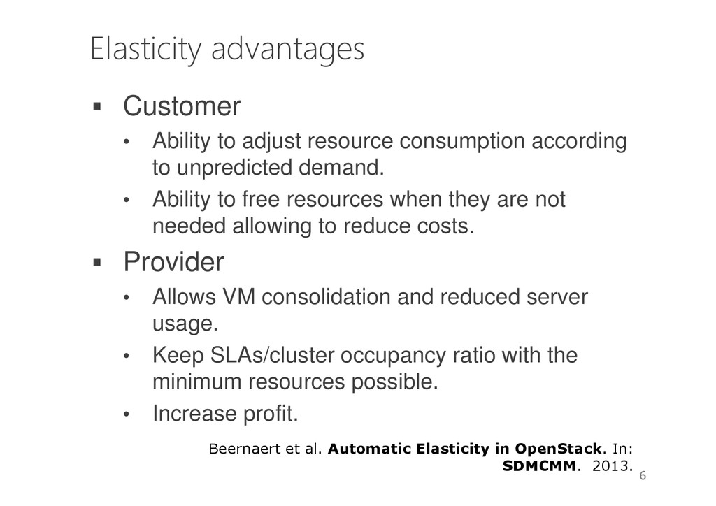 Elasticity advantages Customer • Ability to adj...