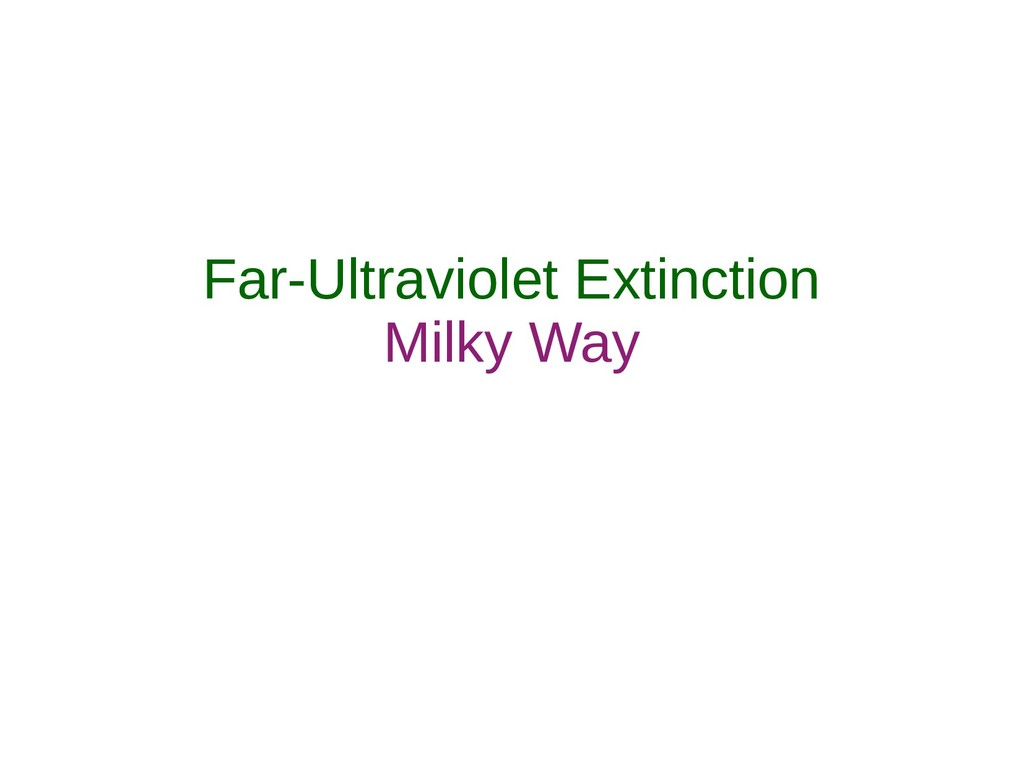 Far-Ultraviolet Extinction Milky Way