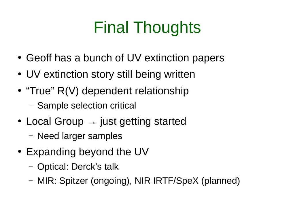 Final Thoughts ● Geoff has a bunch of UV extinc...