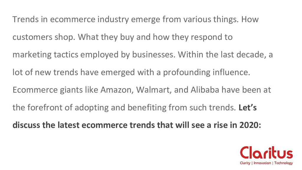 Trends in ecommerce industry emerge from variou...
