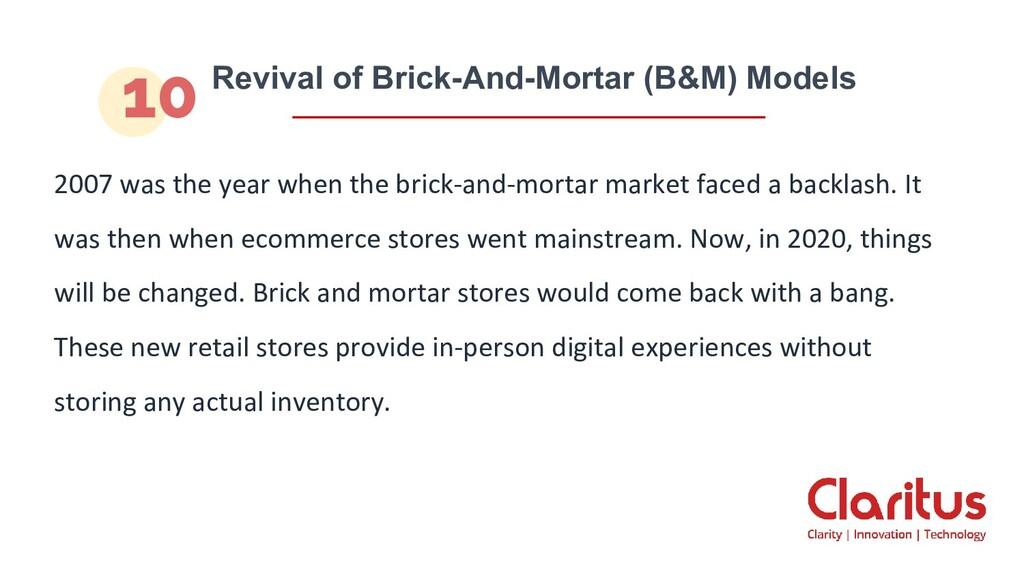 Revival of Brick-And-Mortar (B&M) Models 2007 w...
