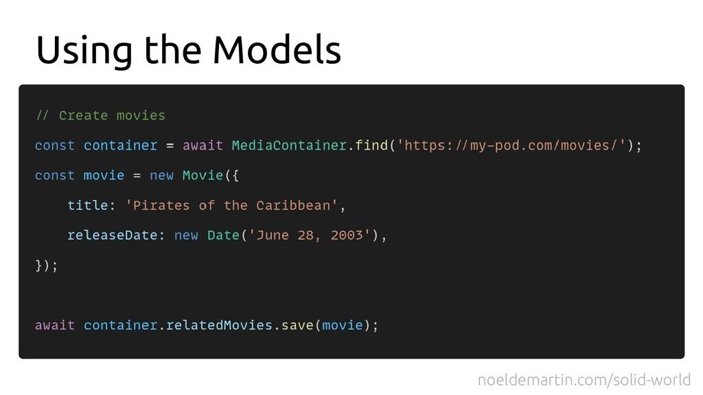 Using the Models noeldemartin.com/solid-world