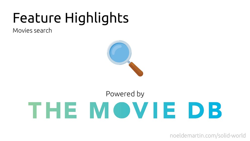 Feature Highlights Movies search Powered by noe...