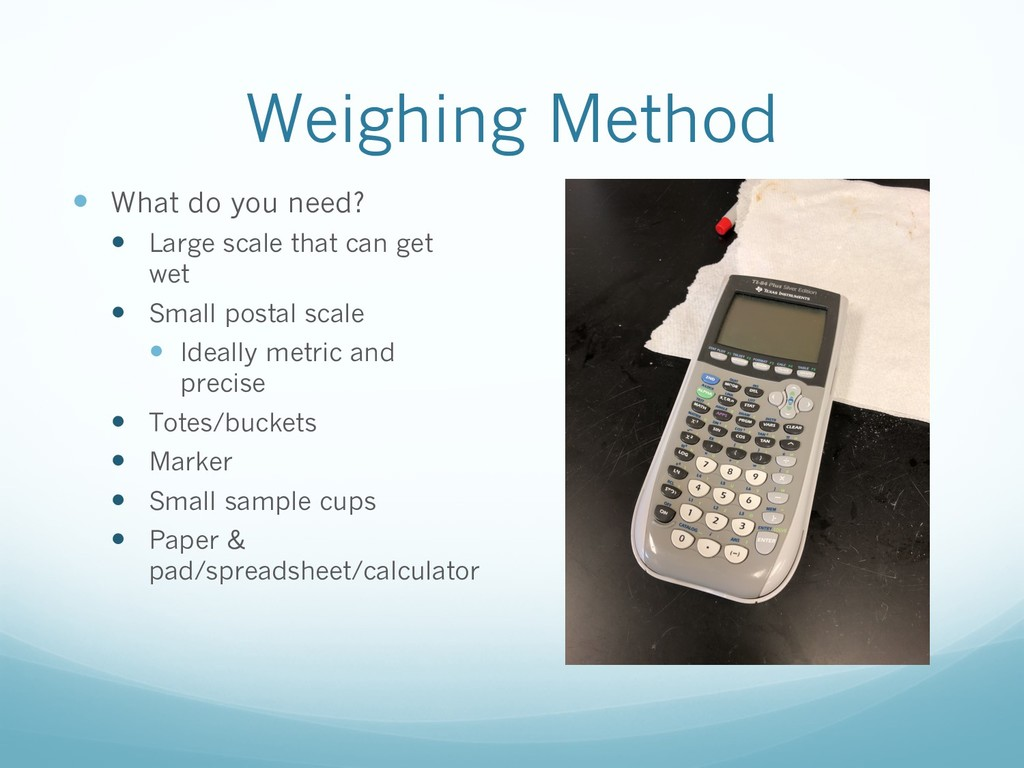 Weighing Method — What do you need? — Large sca...