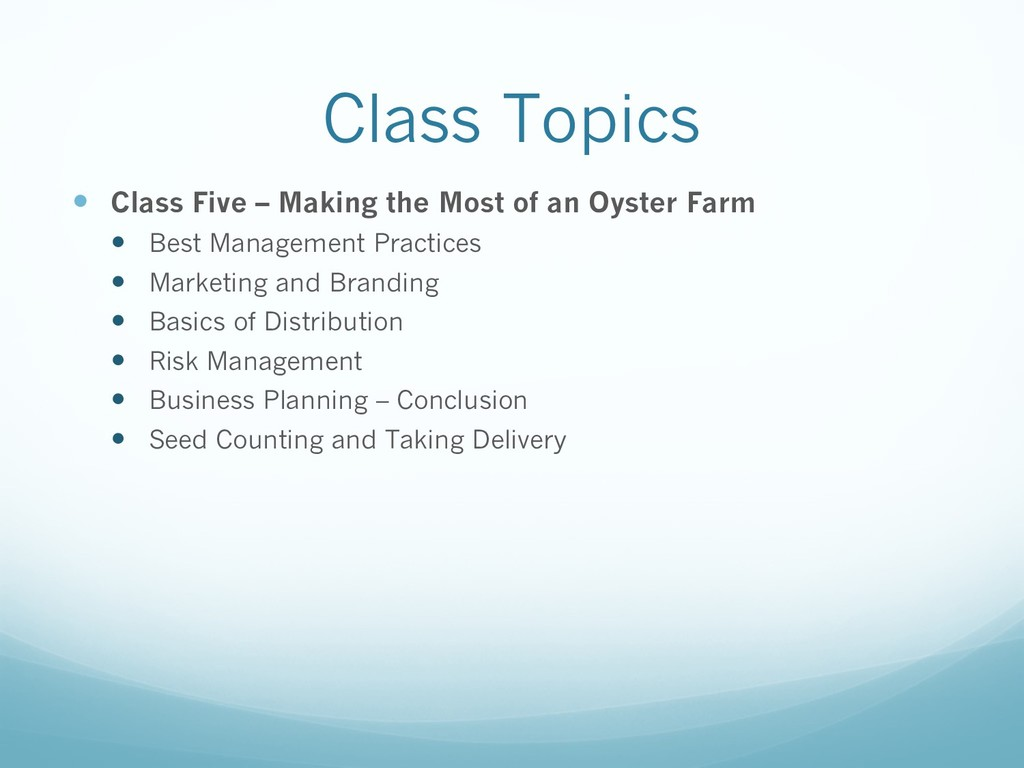 Class Topics — Class Five – Making the Most of ...