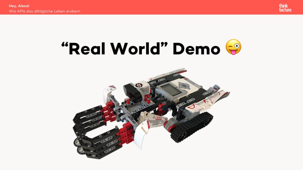 """""""Real World"""" Demo ! Wie APIs das alltägliche Le..."""