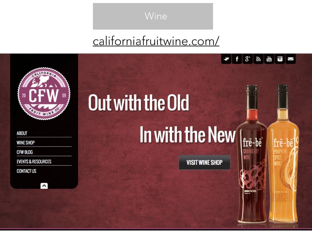 Wine californiafruitwine.com/