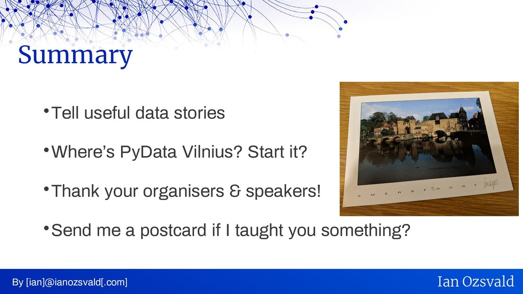  Tell useful data stories  Where's PyData Vil...
