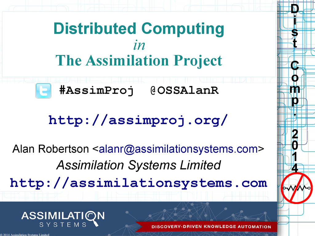D i s t C o m p . 2 0 1 4 Distributed Computing...
