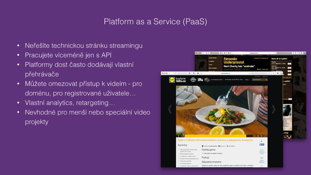 Platform as a Service (PaaS) • Neřešíte technic...