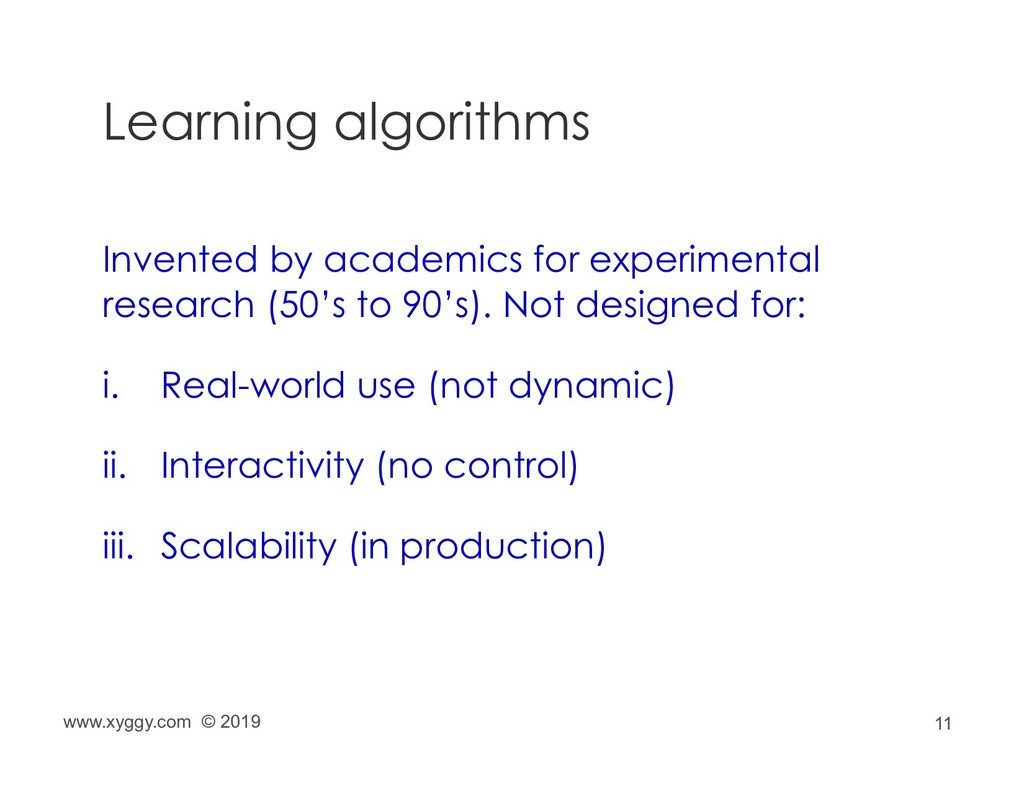 11 Learning algorithms Invented by academics fo...