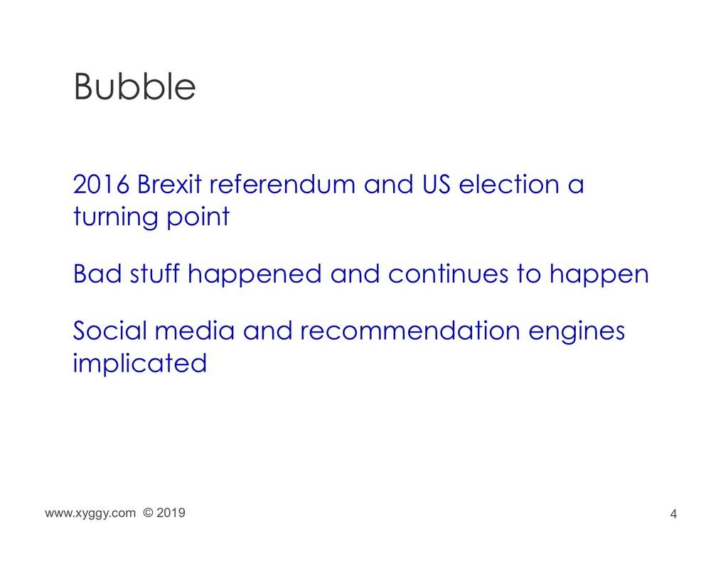 4 Bubble 2016 Brexit referendum and US election...