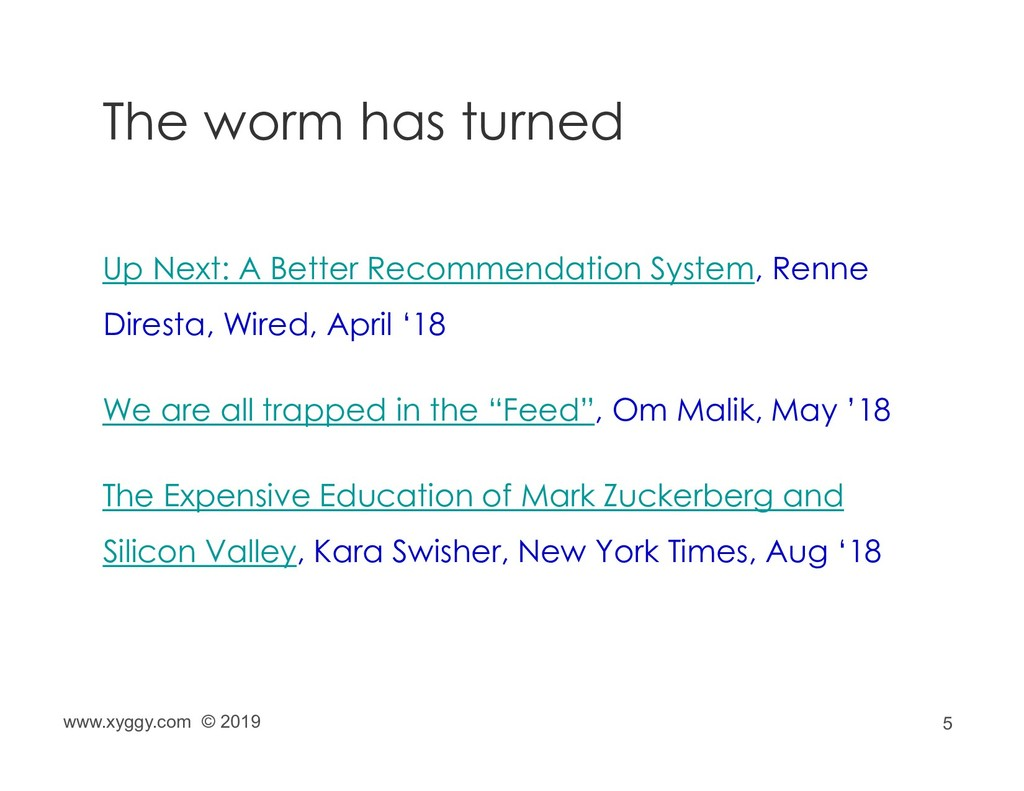 5 The worm has turned Up Next: A Better Recomme...