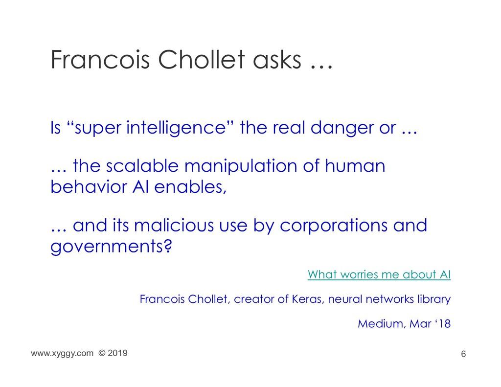 """6 Francois Chollet asks … Is """"super intelligenc..."""