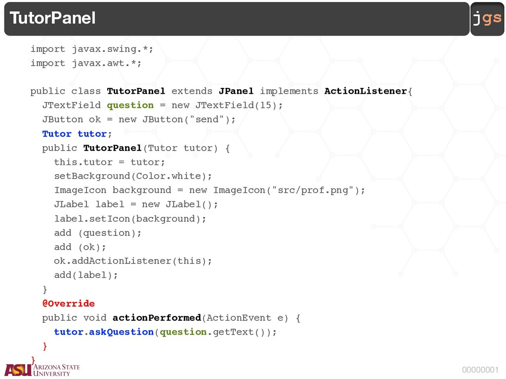 jgs 00000001 TutorPanel import javax.swing.*; i...