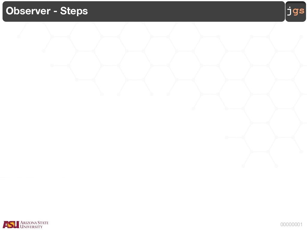 jgs 00000001 Observer - Steps
