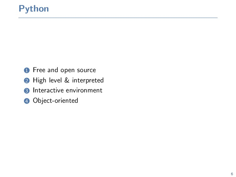 Python 1 Free and open source 2 High level & in...