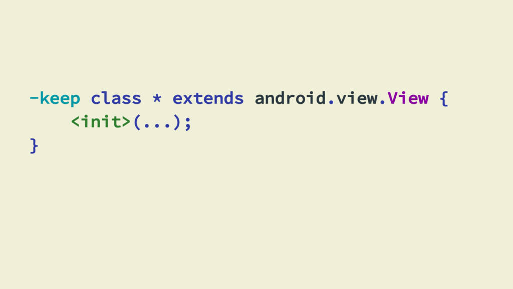 -keep class * extends android.view.View { <init...