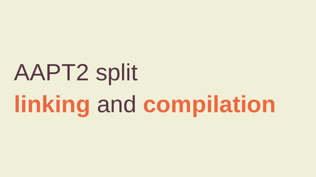 AAPT2 split linking and compilation