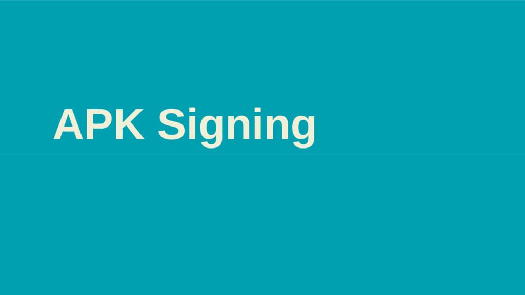 APK Signing