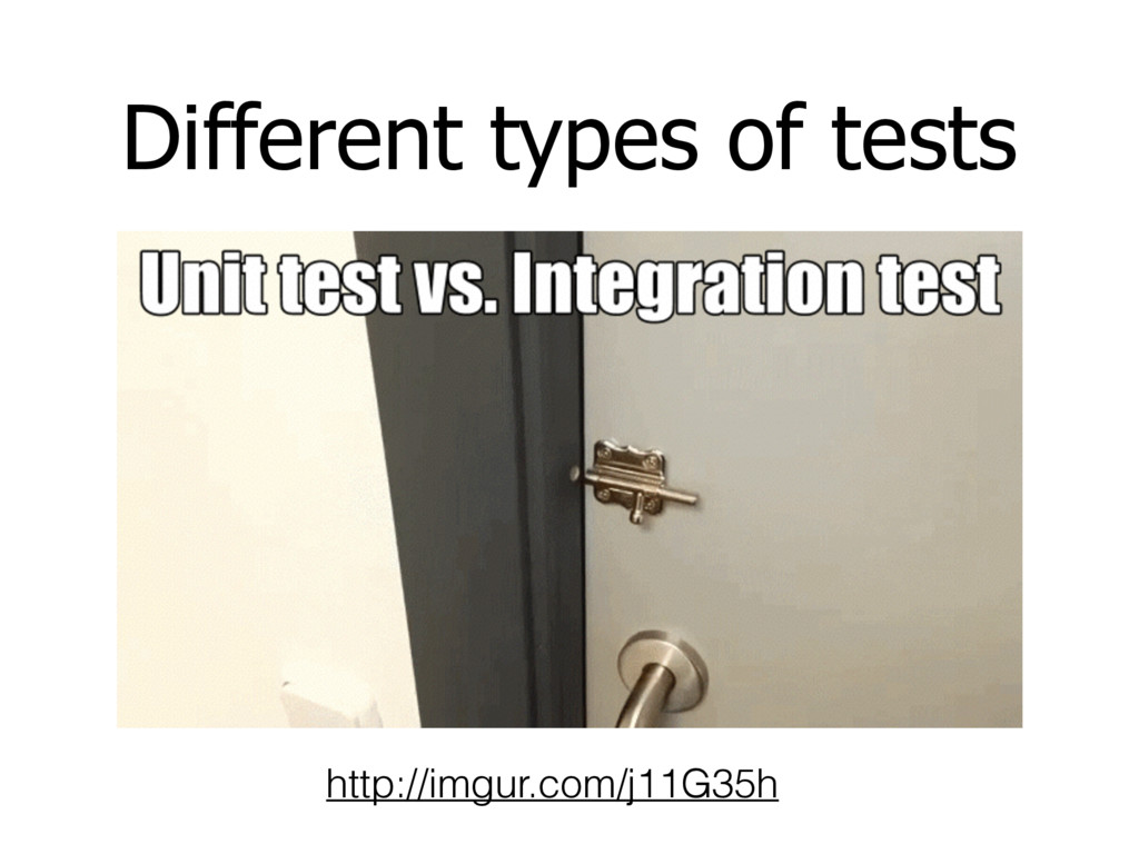 Different types of tests http://imgur.com/j11G3...